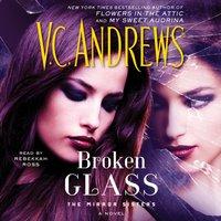 Broken Glass - V.C. Andrews - audiobook