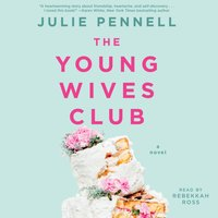 Young Wives Club - Julie Pennell - audiobook