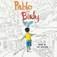 Pablo and Birdy - Alison McGhee - audiobook