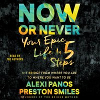 Now or Never - Alexi Panos - audiobook