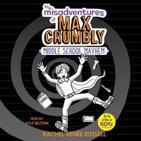 Misadventures of Max Crumbly 2 - Rachel Renee Russell - audiobook