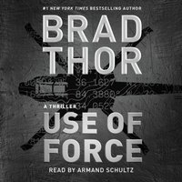 Use of Force - Brad Thor - audiobook