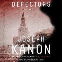 Defectors - Joseph Kanon - audiobook