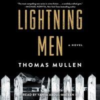 Lightning Men - Thomas Mullen - audiobook