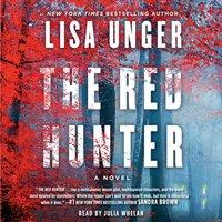 Red Hunter - Lisa Unger - audiobook