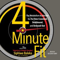 4-Minute Fit - Siphiwe Baleka - audiobook