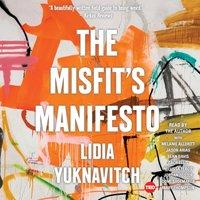 Misfit's Manifesto - Lidia Yuknavitch - audiobook