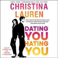 Dating You / Hating You - Christina Lauren - audiobook