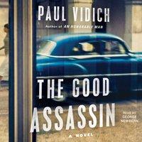 Good Assassin - Paul Vidich - audiobook