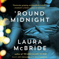 'Round Midnight - Laura McBride - audiobook