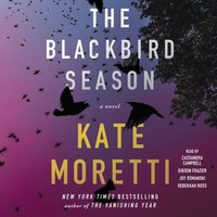 Blackbird Season - Kate Moretti - audiobook