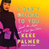 I Don't Belong to You - Keke Palmer - audiobook