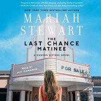 Last Chance Matinee - Mariah Stewart - audiobook