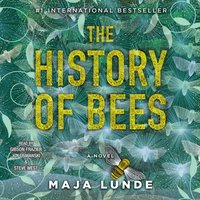 History of Bees - Maja Lunde - audiobook