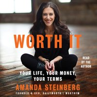 Worth It - Amanda Steinberg - audiobook