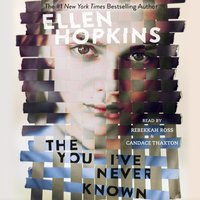 You I've Never Known - Ellen Hopkins - audiobook
