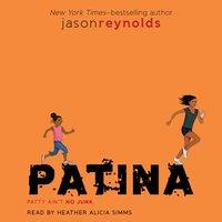 Patina - Jason Reynolds - audiobook