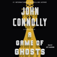 Game of Ghosts - John Connolly - audiobook