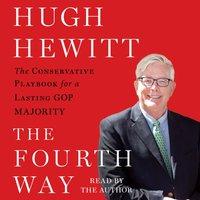 Fourth Way - Hugh Hewitt - audiobook