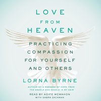 Love From Heaven - Lorna Byrne - audiobook