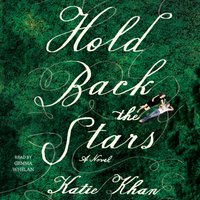 Hold Back the Stars - Katie Khan - audiobook
