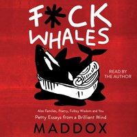 F*ck Whales