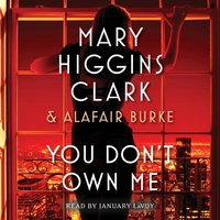 You Don't Own Me - Mary Higgins Clark - audiobook
