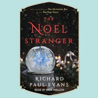 Noel Stranger - Richard Paul Evans - audiobook