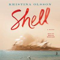 Shell - Kristina Olsson - audiobook