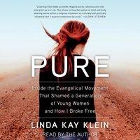 Pure - Linda Kay Klein - audiobook