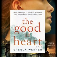 Good at Heart - Ursula Werner - audiobook