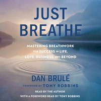 Just Breathe - Dan Brule - audiobook
