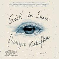Girl in Snow - Danya Kukafka - audiobook