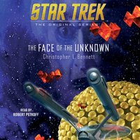 Face of the Unknown - Christopher L. Bennett - audiobook