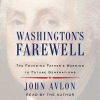 Washington's Farewell - John Avlon - audiobook