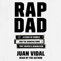 Rap Dad - Juan Vidal - audiobook