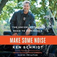 Make Some Noise - Ken Schmidt - audiobook
