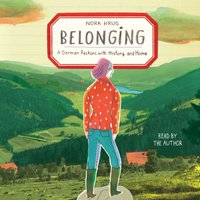 Belonging - Nora Krug - audiobook