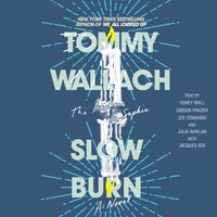 Slow Burn - Tommy Wallach - audiobook