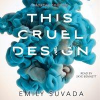 This Cruel Design - Emily Suvada - audiobook