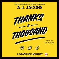 Thanks A Thousand - A. J. Jacobs - audiobook