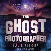 Ghost Photographer - Julie Rieger - audiobook