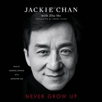 Never Grow Up - Jackie Chan - audiobook