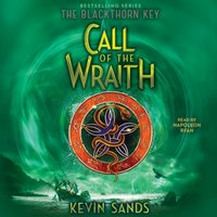 Call of the Wraith - Kevin Sands - audiobook