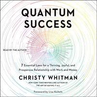 Quantum Success - Christy Whitman - audiobook
