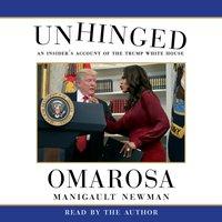 Unhinged - Omarosa Manigault Newman - audiobook