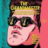 Grandmaster - Brin-Jonathan Butler - audiobook