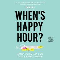 When's Happy Hour? - Opracowanie zbiorowe - audiobook