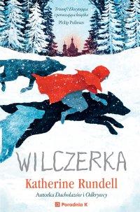 Wilczerka - Katherine Rundell - ebook