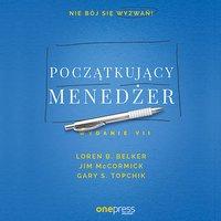 Początkujący menedżer. Wydanie VII - Loren B. Belker - audiobook